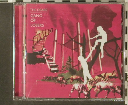 Dears: Gang of Losers, FS-New, Bella Union(DEARScd121), , 2006 - CD - 96319 - 10,00 Euro