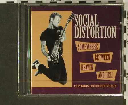 Social Distortion: Somewhere Between Heaven&Hell,11Tr, Epic(471343 2), A,FS-New, 1992 - CD - 96895 - 10,00 Euro