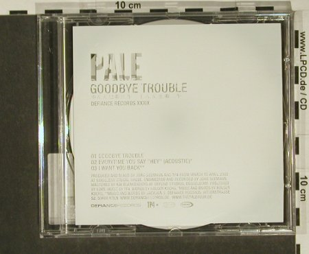 Pale: Goodbye Trouble+2, Limited Ed., Defiance(), D, 02 - CD5inch - 97229 - 4,00 Euro