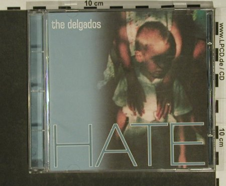 Delgados: Hate, Mantra(MNT CD1031), UK, 2002 - CD - 97365 - 7,50 Euro