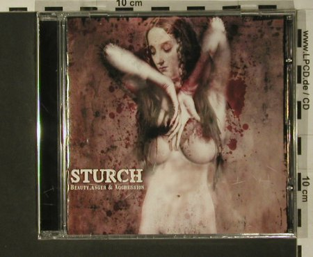 Sturch: Beauty, Anger & Aggression, FS-New, Swell Creek(), 2007, 2007 - CD - 97675 - 10,00 Euro