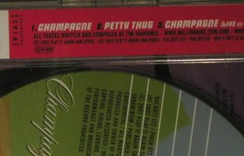 Millionaire: Champagne*2+1, Play it ag(), EU, 2002 - CD5inch - 98861 - 2,50 Euro