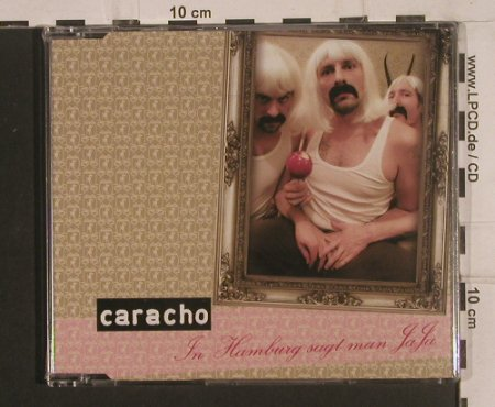 Caracho: In Hamburg Sagt Man Ja Ja *3+1, OEC(00208), FS-New, 2008 - CD5inch - 99614 - 4,00 Euro