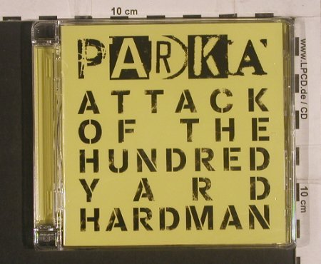 Parka: Attack Of The Hundred..., FS-New, Jeepster(), UK, 2008 - CD - 99687 - 7,50 Euro