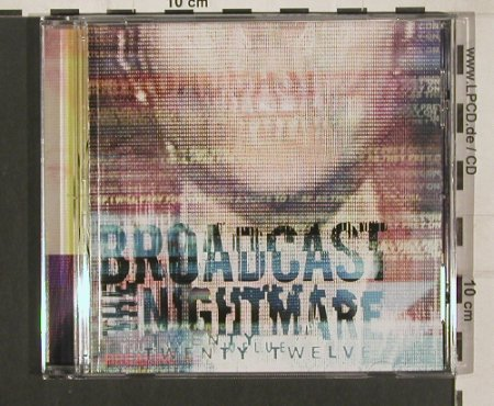 Broadcast the Nightmare: Twenty Twelve, Sumerian Rec.(SUM-0182), , 2009 - CD - 80108 - 7,50 Euro