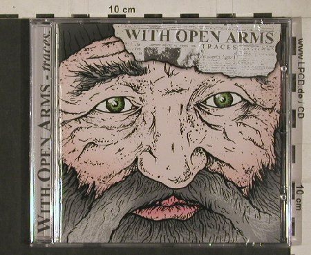 With Open Arms: Traces, FS-New, Swell Creek(SWCR033), , 2011 - CD - 80708 - 5,00 Euro