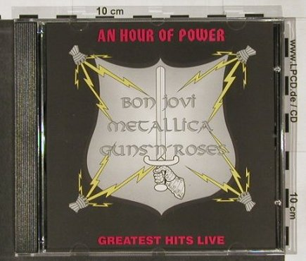 V.A.An Hour of Power-Gr.Hits Live: Bon Jovi, Metallica, Guns'n'Roses, TopSound(TS-CD 501), D,  - CD - 91464 - 12,50 Euro