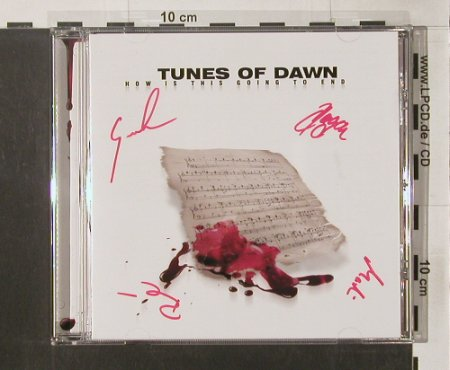 Tunes of Dawn: How Is This Going to End, sign., Plainsong(), , 2005 - CD - 91719 - 10,00 Euro