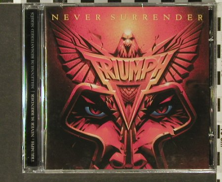 Triumph: Never Surrender  '83, FS-New, Castle(), EU, 2005 - CD - 93996 - 10,00 Euro