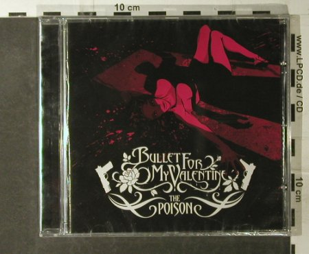 Bullet For My Valentine: The Poison, FS-New, Gun Rec.(), EU, 2005 - CD - 95168 - 10,00 Euro