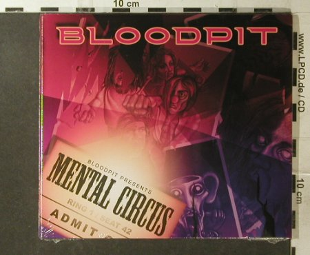 Bloodpit: Mental Circus, Digi, FS-New, Merceedees Tuotanto(310.1497.2), EU, 2006 - CD - 95964 - 10,00 Euro