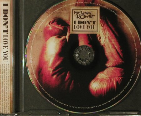My Chemical Romance: I Don't Love You, 1 Tr.Promo, Reprise(PRO16264), EU, 2007 - CD5inch - 96192 - 2,50 Euro