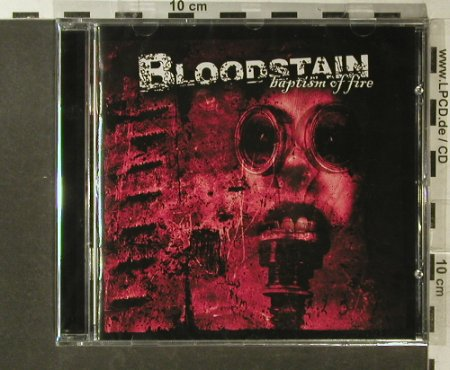 Bloodstain: Baptism Of Fire, FS-New, Swell Creek(SWSH 004), , 2007 - CD - 96262 - 10,00 Euro