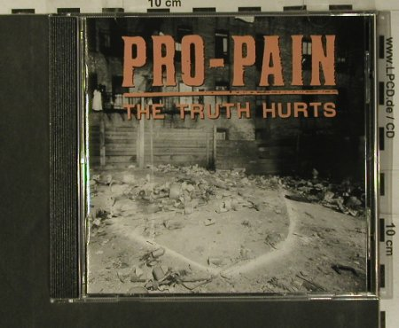 Pro-Pain: The Truth Hurts, Roadrunner(7 8985 2), EU, 1994 - CD - 99224 - 7,50 Euro