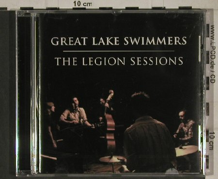 Great Lake Swimmers: The Legion Sessions, FS-New, Nettwerk(088528), EU, 2010 - CD - 80623 - 5,00 Euro