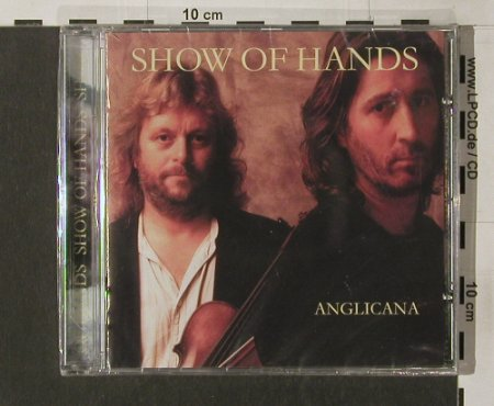 Show Of Hands: Anglicana, FS-New, Twah!(114), DK, 99 - CD - 91784 - 7,50 Euro