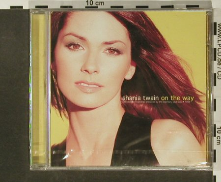 Twain,Shania: On The Way, FS-New, NMC(Pilot 54), UK, 99 - CD - 90528 - 10,00 Euro