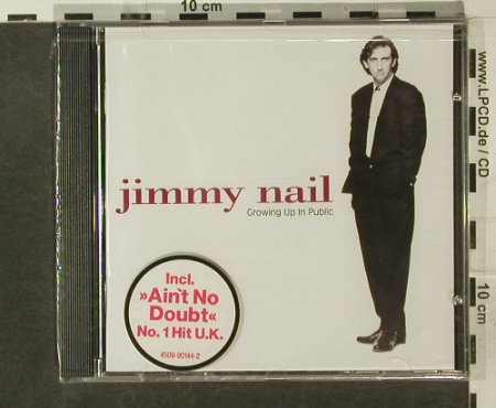 Nail,Jimmy: Growing Up In Public, FS-New, EW(), D, 1992 - CD - 95259 - 7,50 Euro