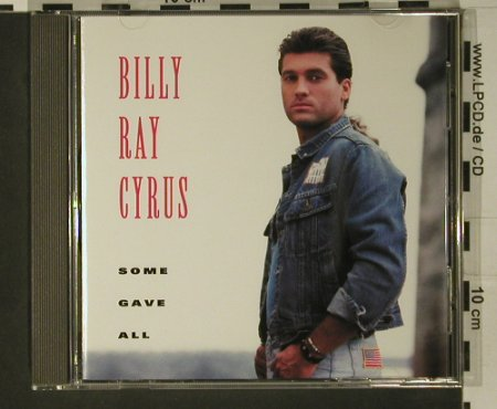 Cyrus,Billy Ray: Some Gave All, Mercury(510 635-2), EU, 1992 - CD - 97762 - 5,00 Euro