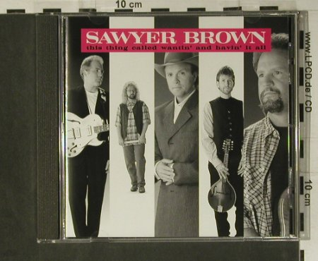 Sawyer Brown: This Thing called wantin' and h..., Curb(), D, 1995 - CD - 98582 - 7,50 Euro