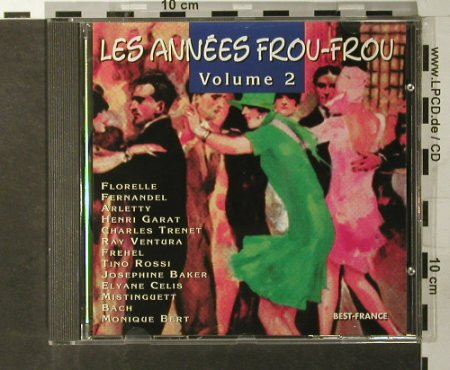 V.A.Les Annees Frou-Frou: Volume 2, Best-France, Bella Musica(BFD 1002), F, 1985 - CD - 56189 - 5,00 Euro