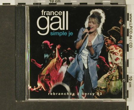 Gall,France: Simple Je ,Rebranchee a Bercy 93, WEA(), D, 1994 - CD - 69242 - 10,00 Euro