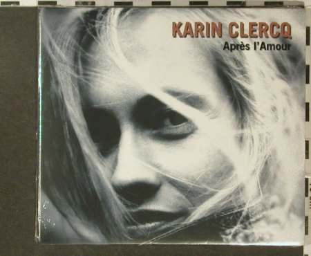 Clercq,Karin: Apres I'Amour, FS-New, Pias(), , 2005 - CD - 96328 - 10,00 Euro