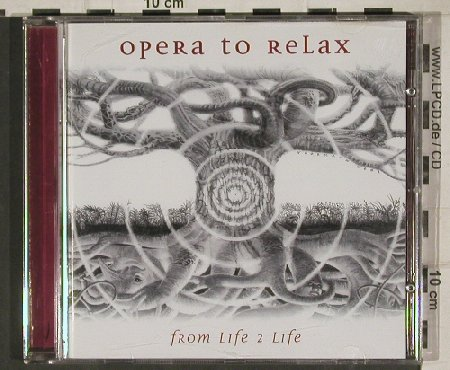Opera To Relax: From Life 2 Life, Prudence(), D, 2001 - CD - 81056 - 10,00 Euro