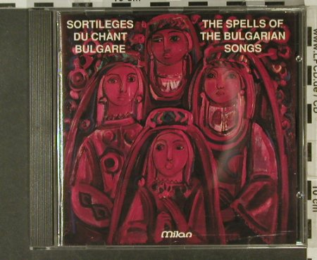 Sortileges du Chant Bulgare: The Spells of the Bulgarian Songs, Milan(), CH, 1992 - CD - 84172 - 7,50 Euro