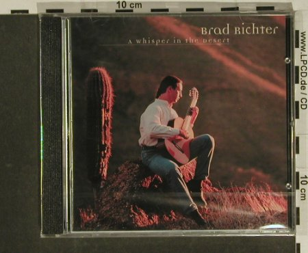 Richter,Brad: A Whisper in the Desert, FS-New, Acoustic Music(), D, 03 - CD - 97462 - 7,50 Euro