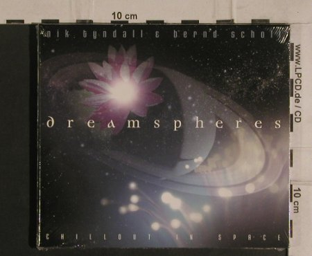 Tyndall,Nik & Bernd Scholl: Dreamspheres-Chillout in Space,Digi, Prudence(398.6706.2), , 2004 - CD - 99906 - 10,00 Euro