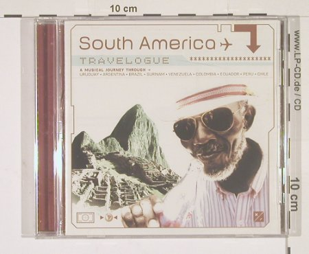 V.A.South America: A Musical Journey Through,19Tr., Travelogue(), , 02 - CD - 56368 - 7,50 Euro