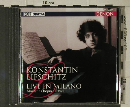 Lifschitz,Konstantin: Live in Milano, Mozart,Chopin,Ravel, Denon(CO-78908), J, 1994 - CD - 81464 - 10,00 Euro