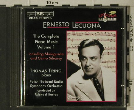 Lecuona,Ernesto: The Complete Piano Music Vol.1, BIS(BIS-CD-754), A, 1995 - CD - 81632 - 7,50 Euro
