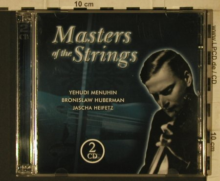V.A.Masters of the String: Yehudi Menuhin,B,Hubermann,Heifetz, Tim(205697-303), CZ, 2002 - 2CD - 81697 - 4,00 Euro