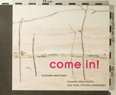 Martynow,Vladimir: Come in !, CCn'C Rec.(01412), D, 2001 - CD - 96040 - 10,00 Euro