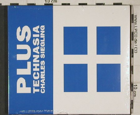 Siegling,Charles: PLUS Technasis, Digi, FS-New, Technorien(101CDE), , 2002 - CD - 81080 - 20,00 Euro