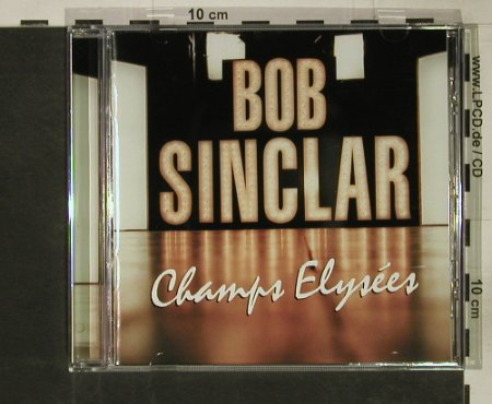 Sinclair,Bob: Champs Elysees, EW(), EU, 2000 - CD - 82527 - 10,00 Euro