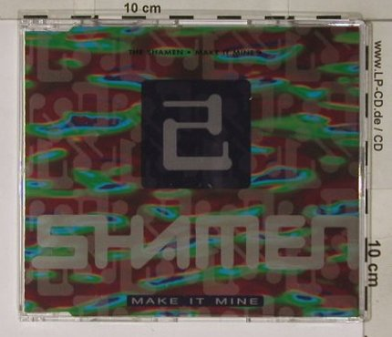 SHAMEN: Make It Mine*4, RoughTrade(130.1096.3), D, 1990 - CD3inch - 82539 - 7,50 Euro