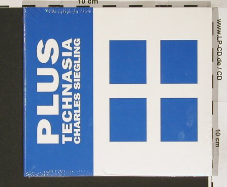 Siegling,Charles: PLUS Technasis, Digi, FS-New, TechOrient(), , 2002 - CD*2 - 90727 - 14,00 Euro