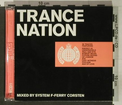 V.A.Trance Nation: Mixed by System F-Ferry Corsten, MinistryOS(TNcd1), UK, 1999 - 2CD - 92357 - 12,50 Euro