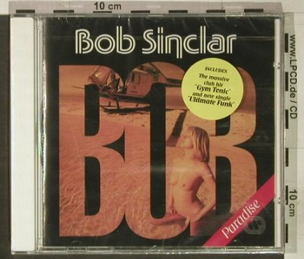 Sinclair,Bob: Paradise, FS-New, EW(), D, 1998 - CD - 92403 - 11,50 Euro