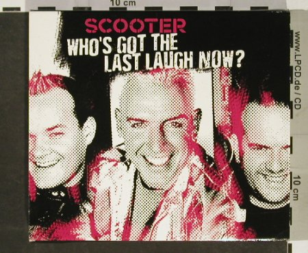 Scooter: Who's Got The Last Laugh Now?, Sheffield(0166832STU), D, 2005 - CD - 93126 - 10,00 Euro