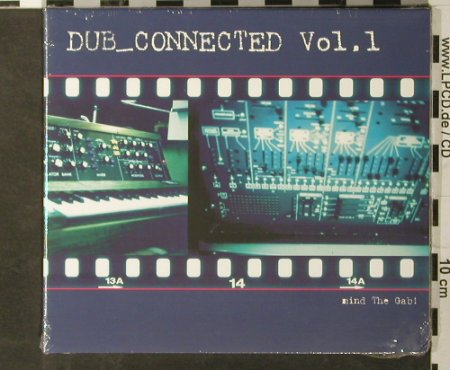 V.A.Dub_Connected: Vol.1,Mind the Gab! Digi, FS-New, Global Trance Network(), ,  - CD - 93458 - 10,00 Euro