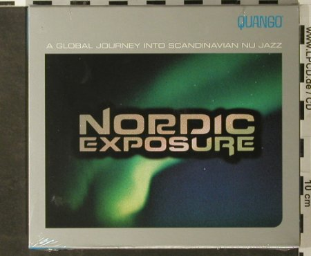 V.A.Nordic Exposure: A Global Journeyi.Scand. Nu Jazz, Quango/Palm(QMG 5020-2), US,FS-New, 2002 - CD - 93461 - 10,00 Euro