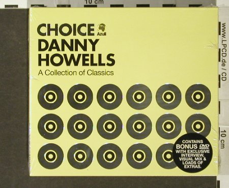 V.A.Choice - Danny Howells: A Collection of Classics,FS-New, Azuli(AZcd42X), +DVD, 2006 - 2CD - 93901 - 12,50 Euro
