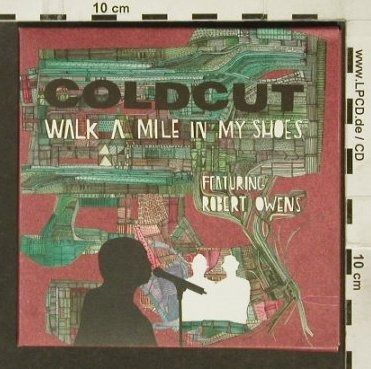 Coldcut: Walk A Mile In My Shoes,6Tr., Digi, Ninja Tune(ZENcds), UK, 2006 - CD5inch - 94232 - 5,00 Euro