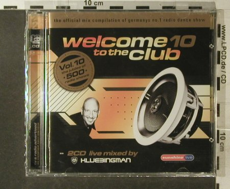 V.A.Welcome To The Club 10: 36 Tr., FS-New, Klubbstyle Media(535.0010.2), EU, 2006 - 2CD - 96251 - 10,00 Euro