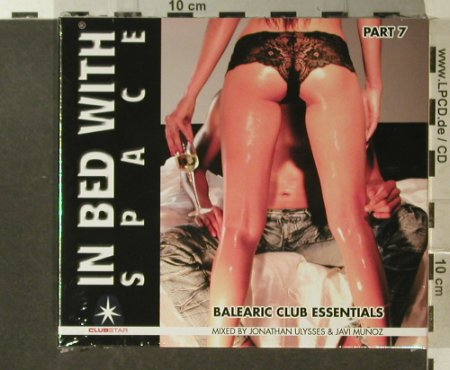 V.A.In Bed With Space: Part 7 , Box, FS-New, Clubstar(), , 2007 - 2CD - 96272 - 10,00 Euro