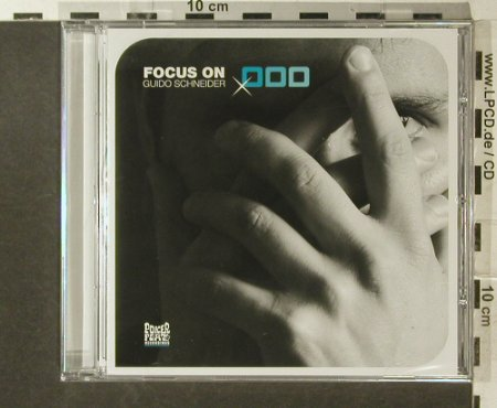 Schneider,Guido: Focus on, FS-New, Poker Flat Recordings(), EU, 2006 - CD - 96299 - 10,00 Euro